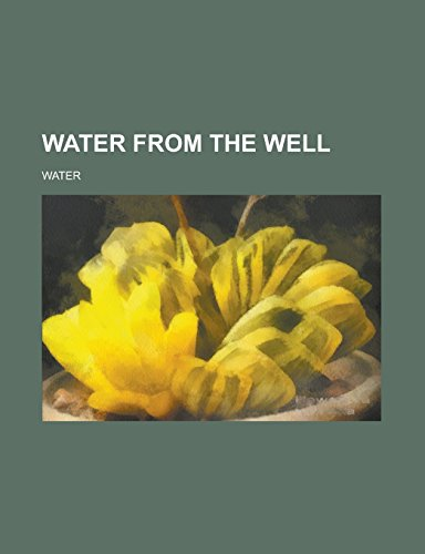 9781236978707: Water from the Well