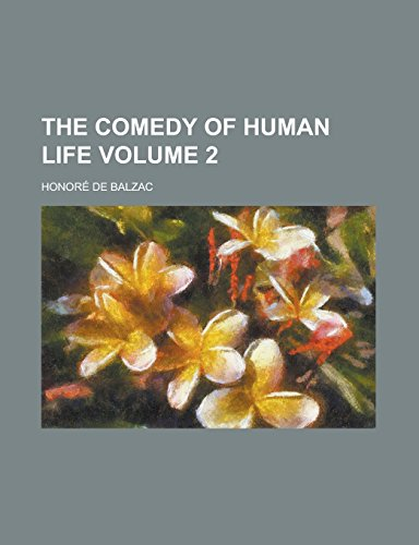 9781236982254: The Comedy of Human Life Volume 2