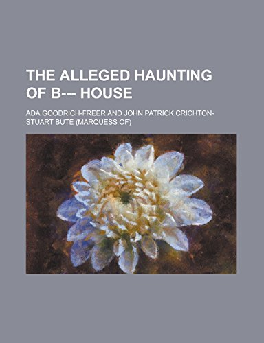 9781236983435: The Alleged Haunting of B--- House