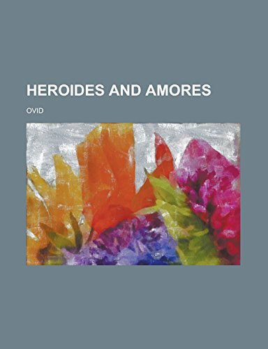 9781236992857: Heroides and Amores