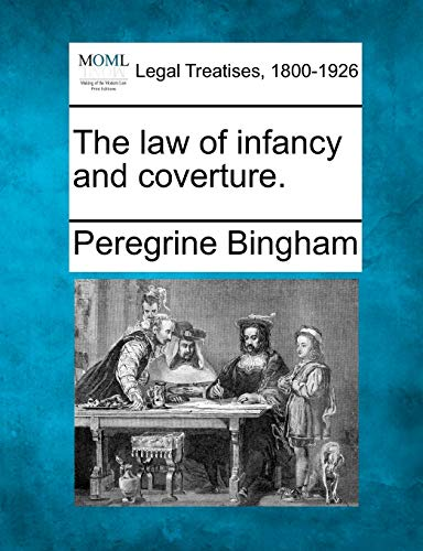 9781240010059: The law of infancy and coverture.