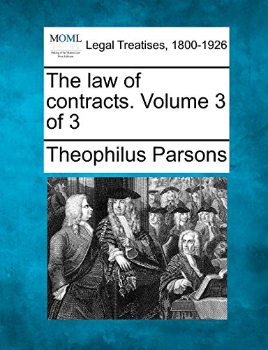 9781240013944: The law of contracts. Volume 3 of 3