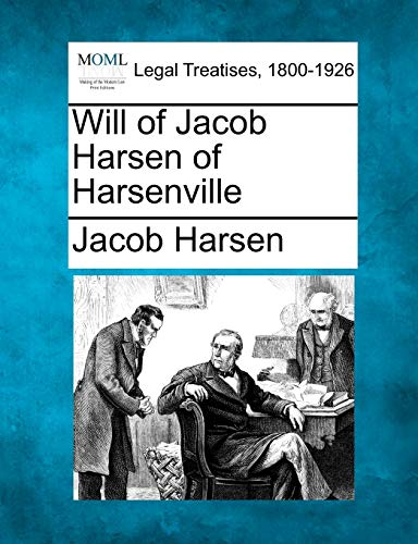 9781240018826: Will of Jacob Harsen of Harsenville