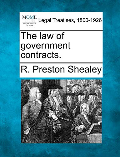 9781240026173: The law of government contracts.