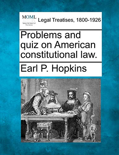 9781240038329: Problems and quiz on American constitutional law.