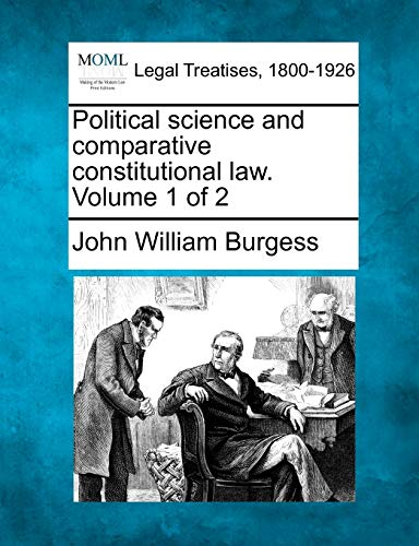 9781240038732: Political science and comparative constitutional law. Volume 1 of 2