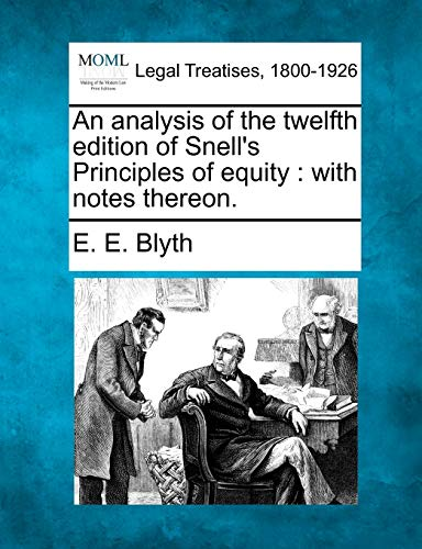 An Analysis of the Twelfth Edition of: E E Blyth