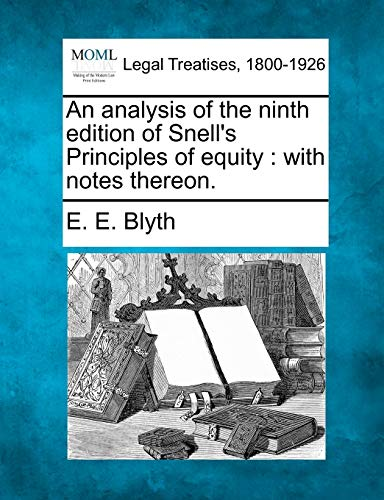 An Analysis of the Ninth Edition of: E E Blyth