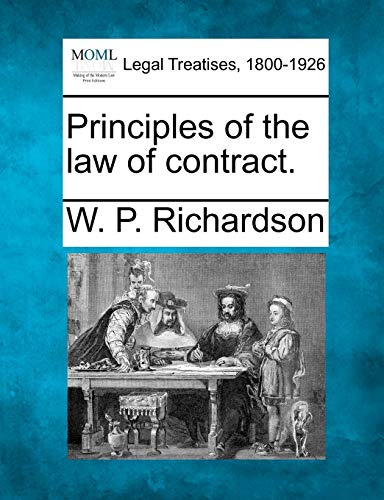 9781240069750: Principles of the Law of Contract.