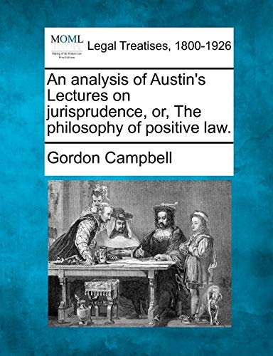 An Analysis of Austin's Lectures on Jurisprudence,: Reader in English