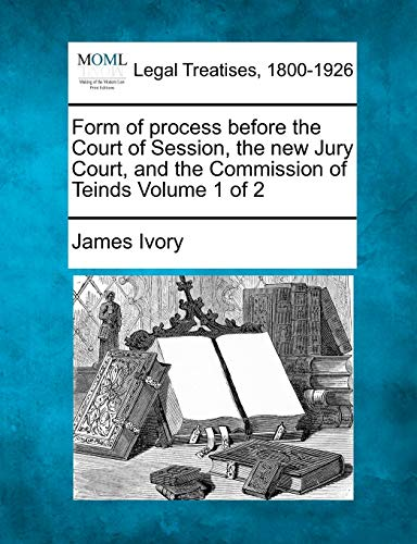Form of Process Before the Court of: James Ivory