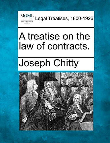9781240090372: A treatise on the law of contracts.