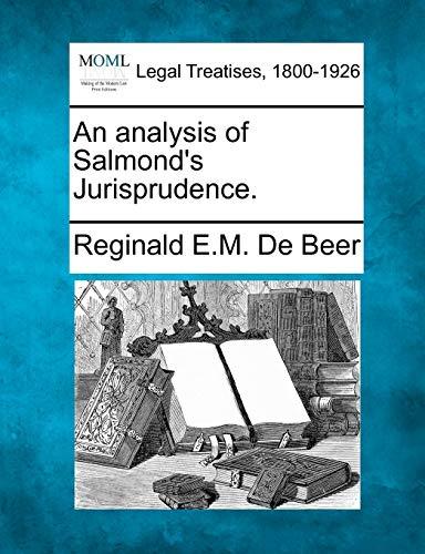 An Analysis of Salmond's Jurisprudence. (Paperback): Reginald E M