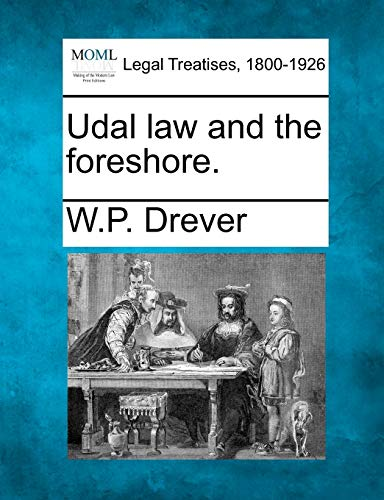 Udal law and the foreshore.: W. P. Drever