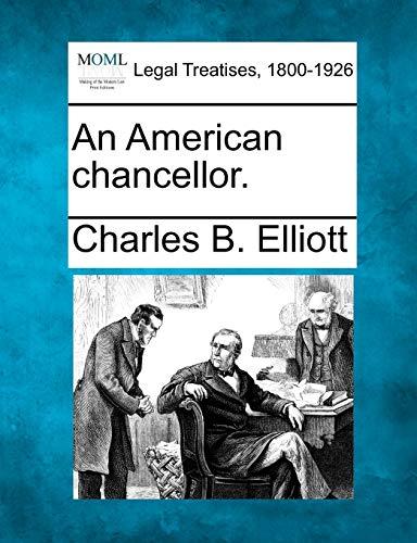 An American chancellor.: Charles B. Elliott