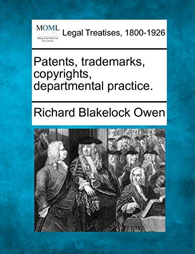 9781240124145: Patents, trademarks, copyrights, departmental practice.