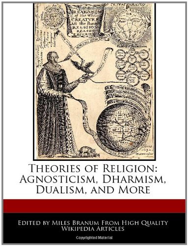 9781240169092: Theories of Religion: Agnosticism, Dharmism, Dualism, and More