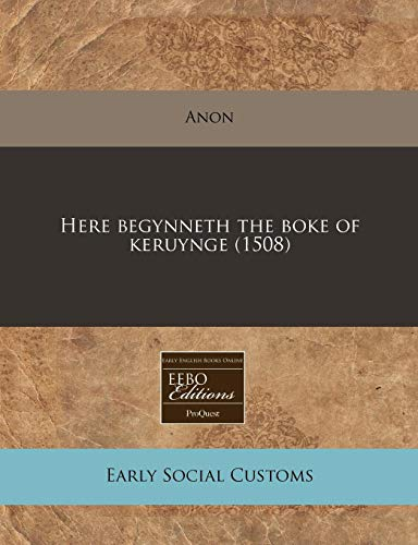 Here begynneth the boke of keruynge (1508): Anon