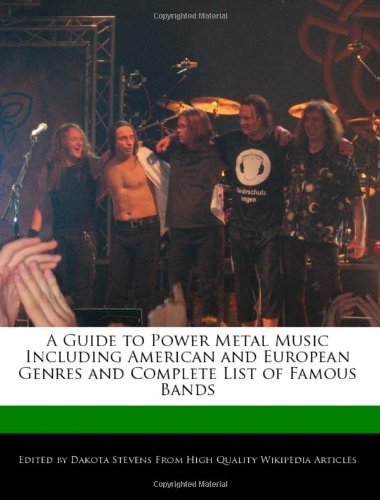 9781240201167: A Guide to Power Metal Music Including American and European Genres and Complete List of Famous Bands