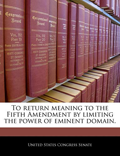To return meaning to the Fifth Amendment: BiblioGov