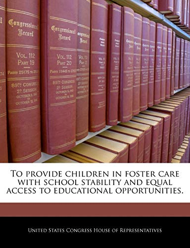 9781240369782: To provide children in foster care with school stability and equal access to educational opportunities.