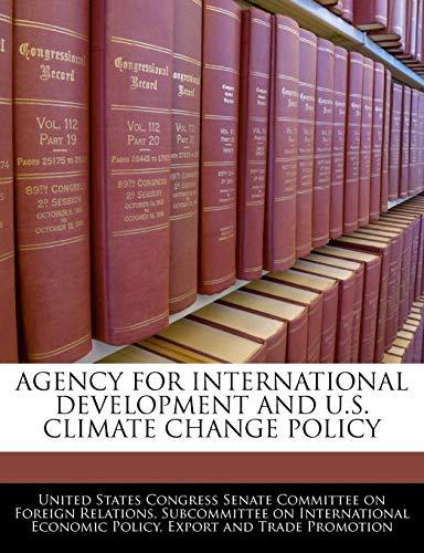 Agency For International Development And U.S. Climate Change Policy: BiblioGov
