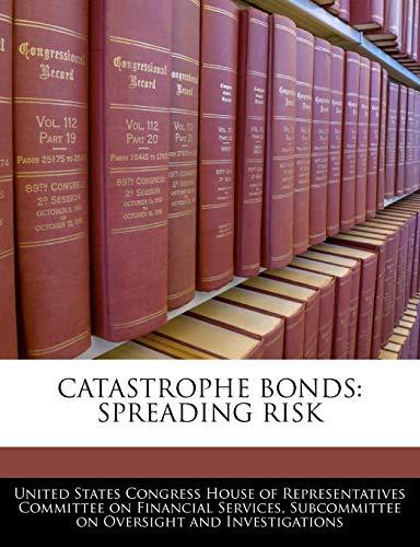 Catastrophe bonds, spreading risk - AbeBooks