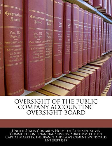 9781240491926: Oversight Of The Public Company Accounting Oversight Board
