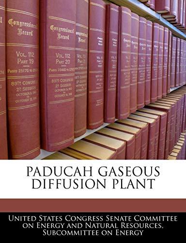 9781240497461: Paducah Gaseous Diffusion Plant