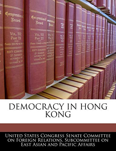 9781240498529: Democracy In Hong Kong