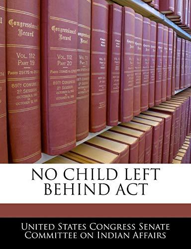 No Child Left Behind Act: BiblioGov