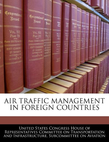 9781240504237: AIR TRAFFIC MANAGEMENT IN FOREIGN COUNTRIES