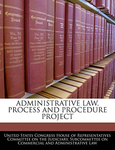 Administrative Law, Process And Procedure Project: BiblioGov