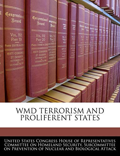 9781240512577: Wmd Terrorism And Proliferent States