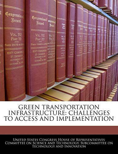 Green Transportation Infrastructure: Challenges To Access And Implementation