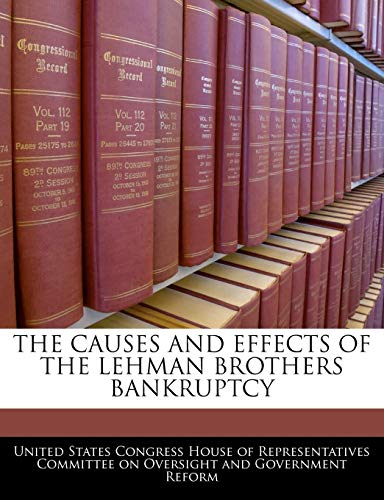 9781240543410: The Causes And Effects Of The Lehman Brothers Bankruptcy