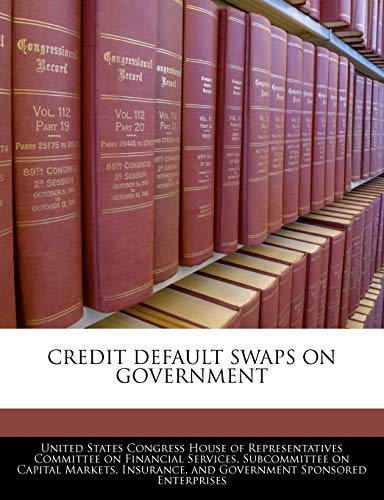 9781240562527: Credit Default Swaps On Government