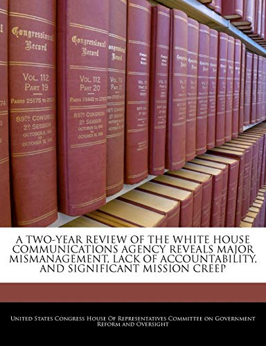 A Two-year Review Of The White House: BiblioGov
