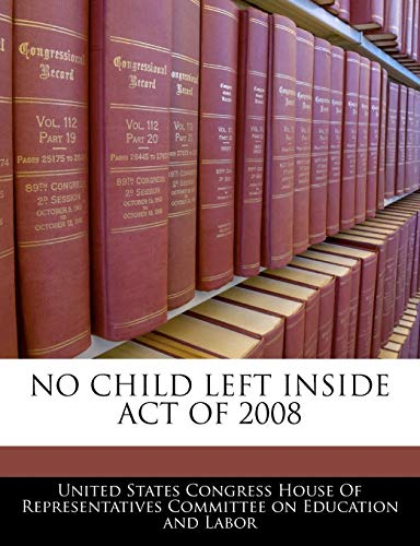 No Child Left Inside Act Of 2008