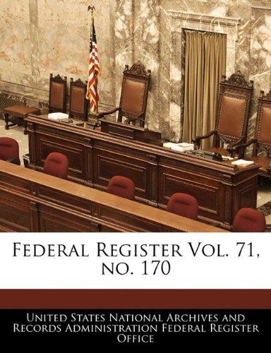 9781240657926: Federal Register Vol. 71, no. 170