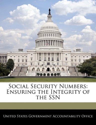 9781240685974: Social Security Numbers: Ensuring the Integrity of the SSN