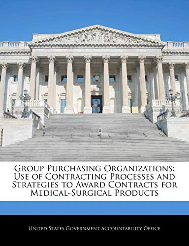 Group Purchasing Organizations: Use of Contracting Processes: BiblioGov