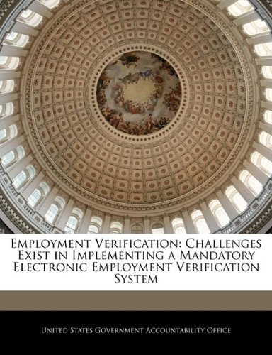 9781240719617: Employment Verification: Challenges Exist in Implementing a Mandatory Electronic Employment Verification System