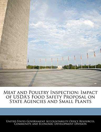 Meat and Poultry Inspection: Impact of USDA's: United States Government