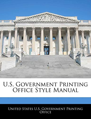 9781240758494: U.S. Government Printing Office Style Manual