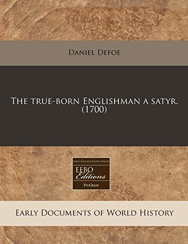 9781240783656: The true-born Englishman a satyr. (1700)