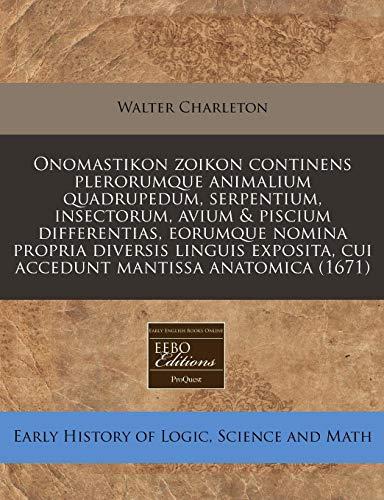 Onomastikon zoikon continens plerorumque animalium quadrupedum, serpentium, insectorum, avium &...