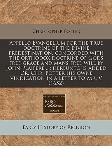 Appello Evangelium for the True Doctrine of: Christopher Potter