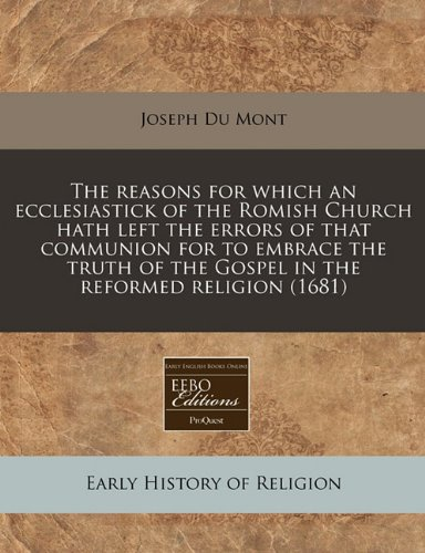 The Reasons for Which an Ecclesiastick of: Joseph Du Mont