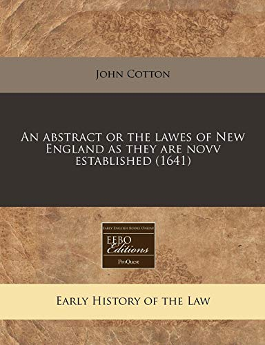 9781240825479: An abstract or the lawes of New England as they are novv established (1641)
